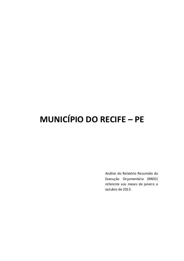 MUNICÍPIO DO RECIFE – PE  Análise do Relatório Resumido da Execução Orçamentária (RREO) referente aos meses de janeiro a o...