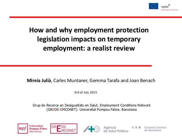 Mireia Julià, Carles Muntaner, Gemma Tarafa and Joan Benach Grup de Recerca en Desigualtats en Salut. Employment Condition...