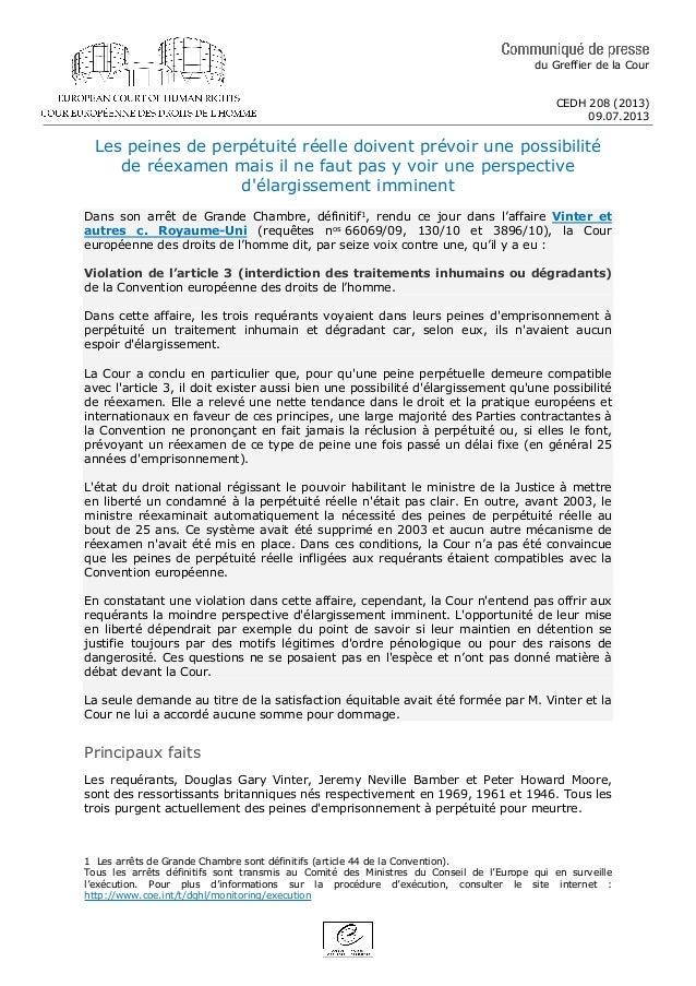 du Greffier de la Cour CEDH 208 (2013) 09.07.2013 Les peines de perpétuité réelle doivent prévoir une possibilité de réexa...