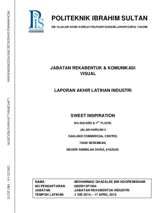 Laporan Latihan Industri Diploma Rekabentuk Industri