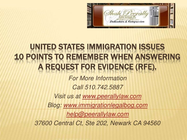 United states immigration issues10 Points to remember when answering a Request for Evidence (rfe).<br />For More Informati...