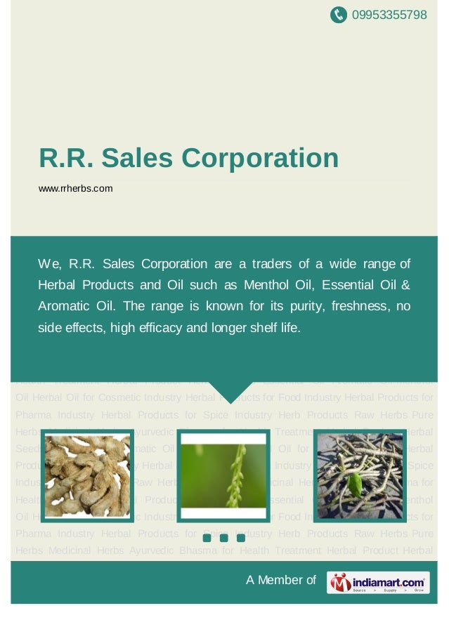 09953355798A Member ofR.R. Sales Corporationwww.rrherbs.comHerb Products Raw Herbs Pure Herbs Medicinal Herbs Ayurvedic Bh...