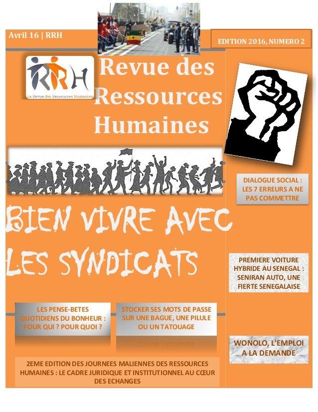 Avril 16 | RRH Revue des Ressources Humaines BIEN VIVRE AVEC LES SYNDICATS EDITION 2016, NUMERO 2 STOCKER SES MOTS DE PASS...
