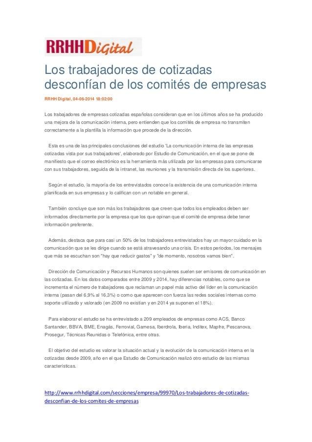Los trabajadores de cotizadas desconfían de los comités de empresas RRHH Digital, 04-06-2014 18:02:00 Los trabajadores de ...