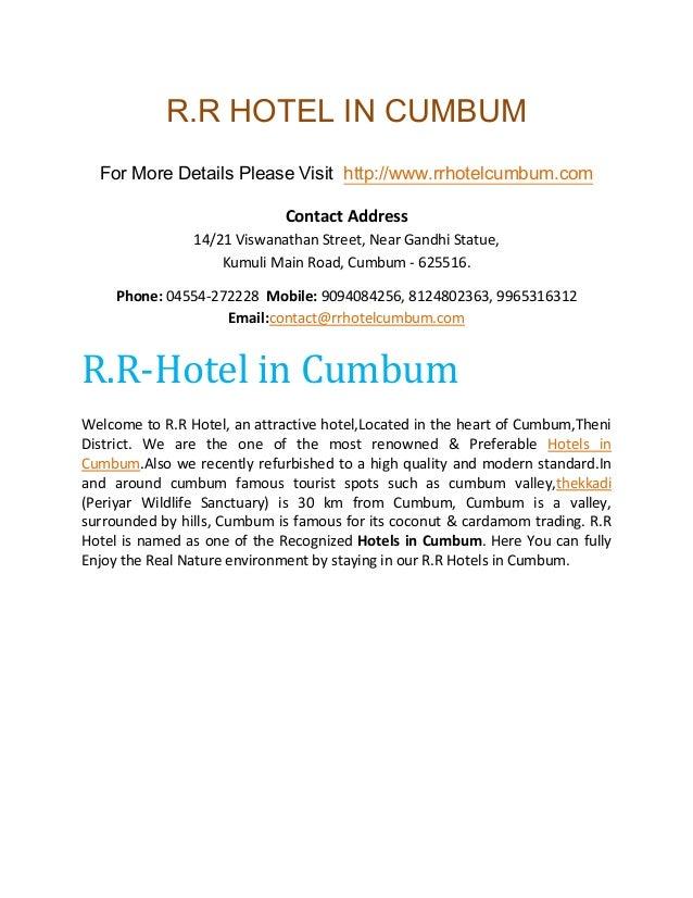 R.R HOTEL IN CUMBUM For More Details Please Visit http://www.rrhotelcumbum.com Contact Address 14/21 Viswanathan Street, N...
