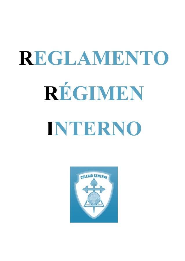 REGLAMENTO R�GIMEN INTERNO