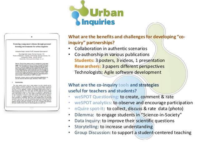 """What are the benefits and challenges for developing """"co- inquiry"""" partnerships? • Collaboration in authentic scenarios • C..."""