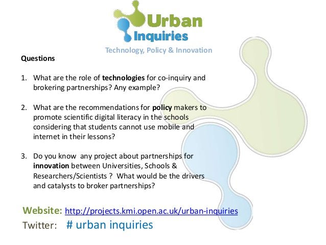 Questions 1. What are the role of technologies for co-inquiry and brokering partnerships? Any example? 2. What are the rec...