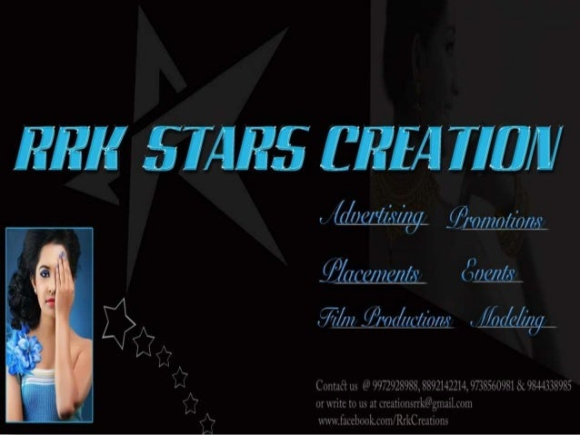 RRK STARS CREATIONS Ads | Events | Promotions | Modeling | Placements | Film Productions Marketing / Advertising & Brandin...