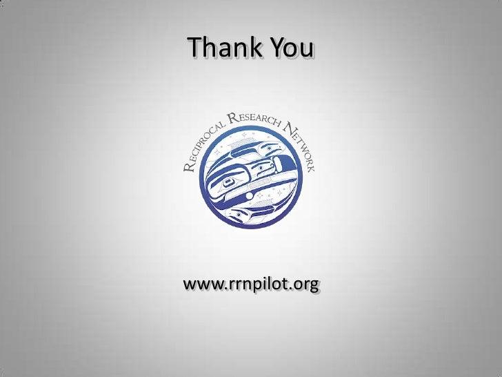 www.rrnpilot.org<br />Thank You<br />
