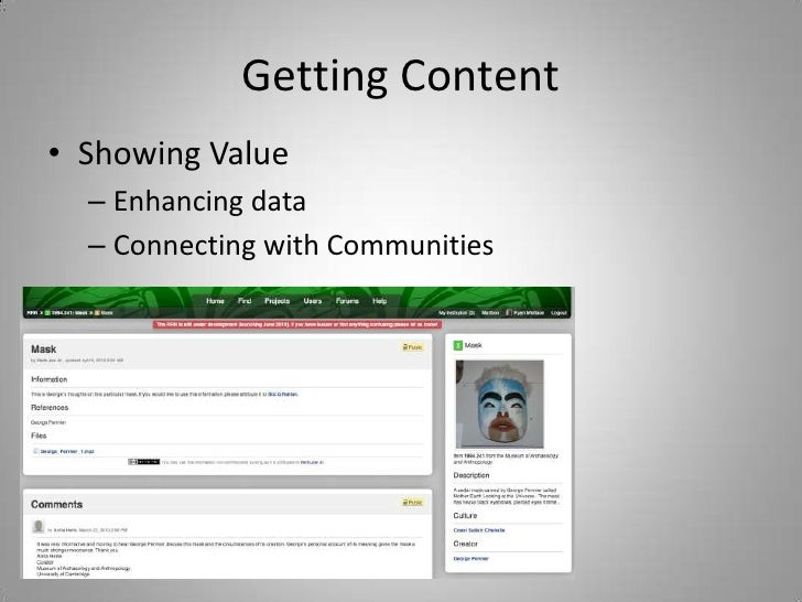Getting Content<br />Showing Value<br />Enhancing data<br />Connecting with Communities<br />