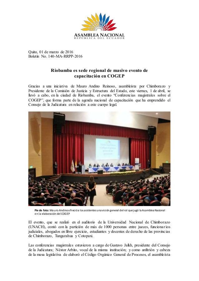Quito, 01 de marzo de 2016 Boletín No. 140-MA-RRPP-2016 Riobamba es sede regional de masivo evento de capacitación en COGE...