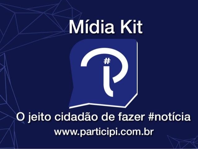 Para conhecer outras opções, envie um email para anuncios@participi.com.br