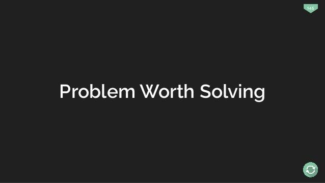 145 Problem Worth Solving