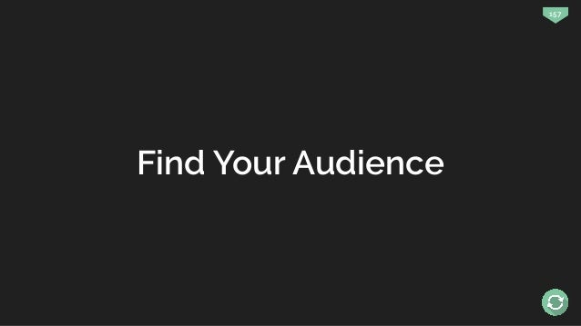 157 Find Your Audience