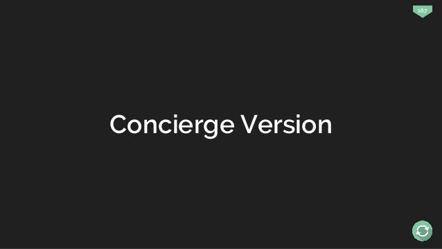 167 Concierge Version