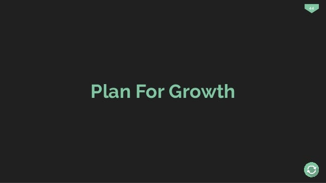 44 Plan For Growth