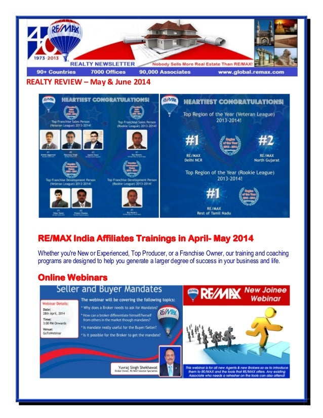 REALTY REVIEW – May & June 2014 RE/MAX India Affiliates Trainings in April- May 2014 Whether you're New or Experienced, To...