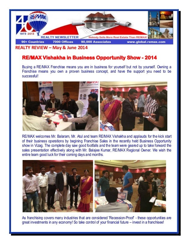 REALTY REVIEW – May & June 2014 RE/MAX Vishakha in Business Opportunity Show - 2014 Buying a RE/MAX Franchise means you ar...