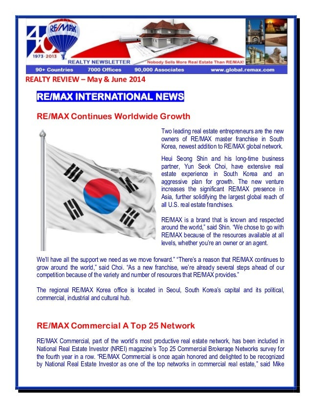 REALTY REVIEW – May & June 2014 RE/MAX INTERNATIONAL NEWS RE/MAX Continues Worldwide Growth We'll have all the support we ...