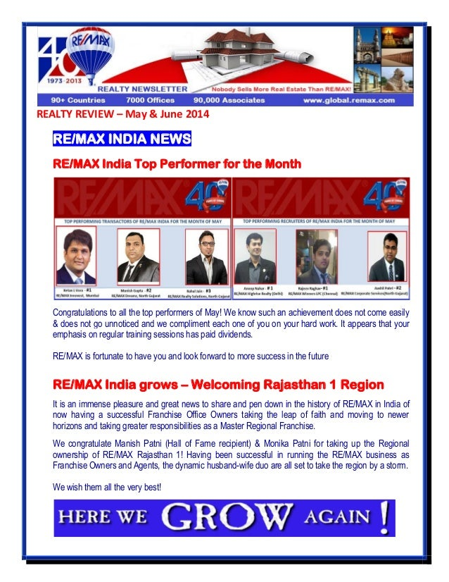 REALTY REVIEW – May & June 2014 RE/MAX INDIA NEWS RE/MAX India Top Performer for the Month Congratulations to all the top ...
