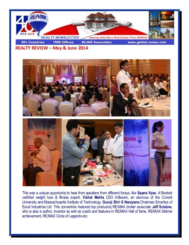 REALTY REVIEW – May & June 2014 This was a unique opportunity to hear from speakers from different forays, like Sapna Vyas...
