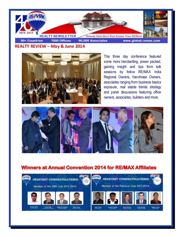 REALTY REVIEW – May & June 2014 Winners at Annual Convention 2014 for RE/MAX Affiliates This three day conference featured...