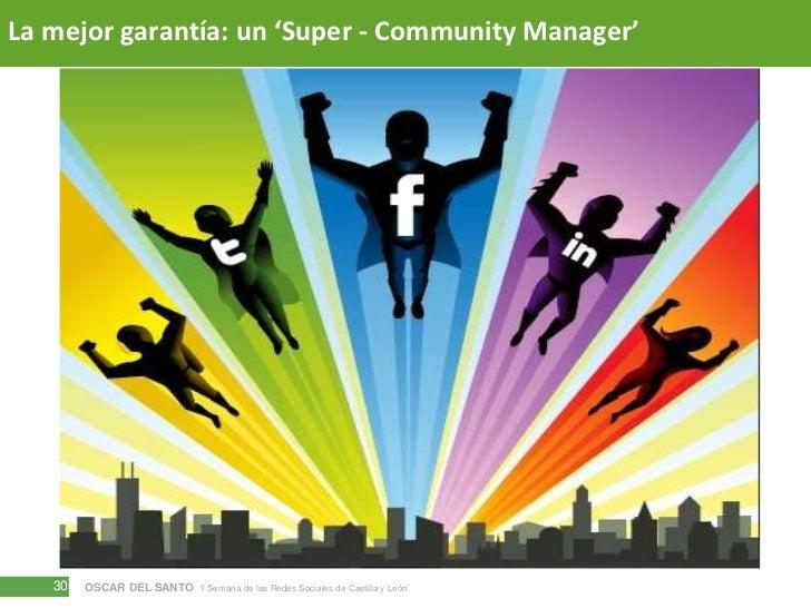 La mejor garantía: un 'Super - Community Manager'<br />