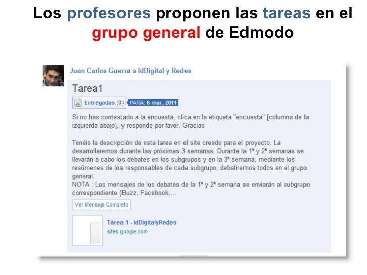 Los  profesores  proponen las  tareas  en el grupo general  de Edmodo