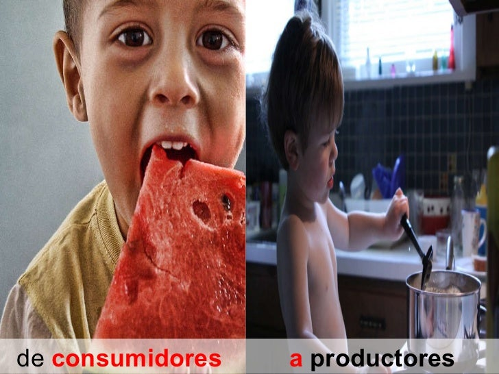 de  consumidores   a  productores