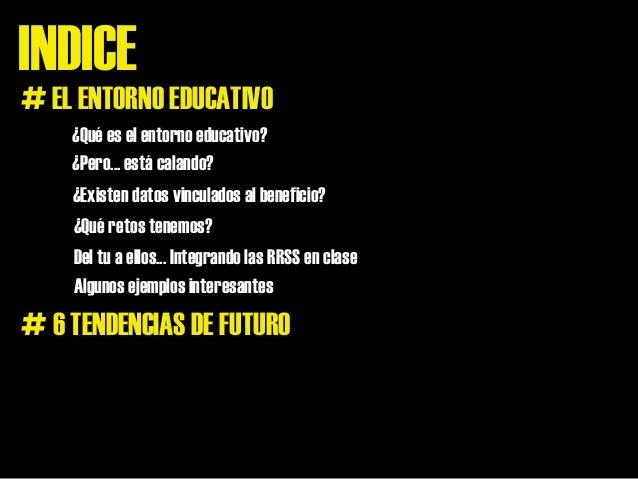 RRSS en el entorno educativo Slide 3