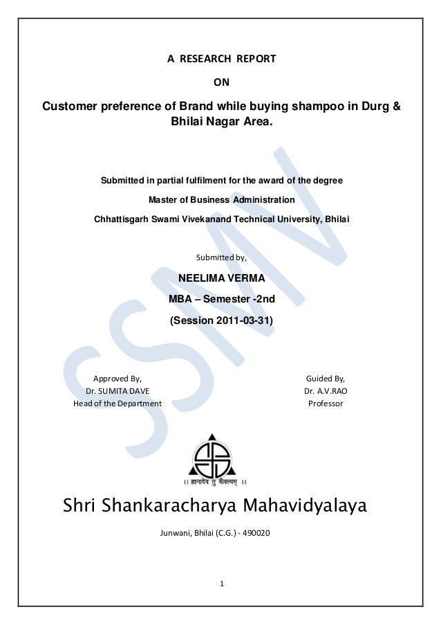 A RESEARCH REPORT                                         ONCustomer preference of Brand while buying shampoo in Durg &   ...