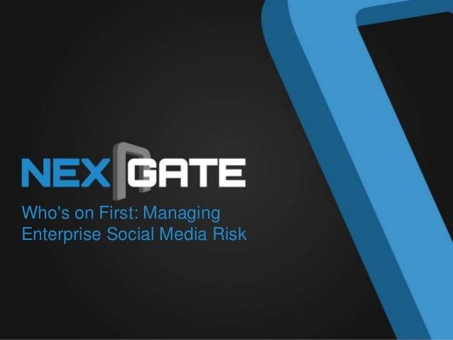 Who's on First: Managing Enterprise Social Media Risk