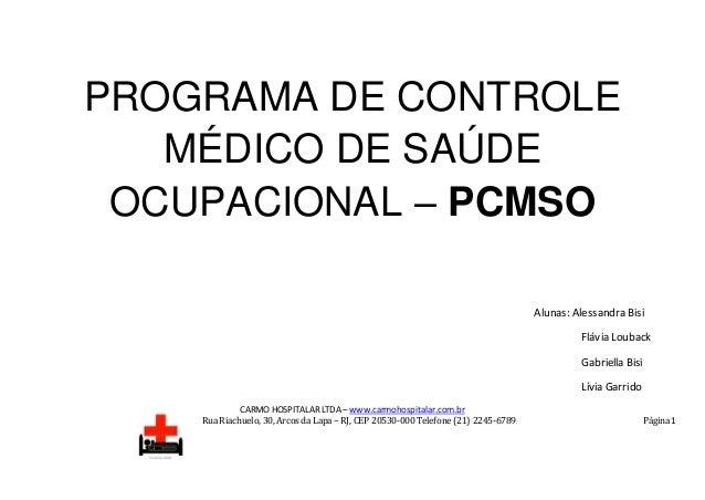 CARMO HOSPITALAR LTDA – www.carmohospitalar.com.br Rua Riachuelo, 30, Arcos da Lapa – RJ, CEP 20530-000 Telefone (21) 2245...