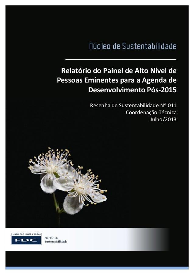Relatório do Painel de Alto Nível de Pessoas Eminentes para a Agenda de Desenvolvimento Pós-2015 Resenha de Sustentabilida...