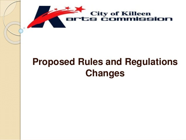 Proposed Rules and Regulations Changes