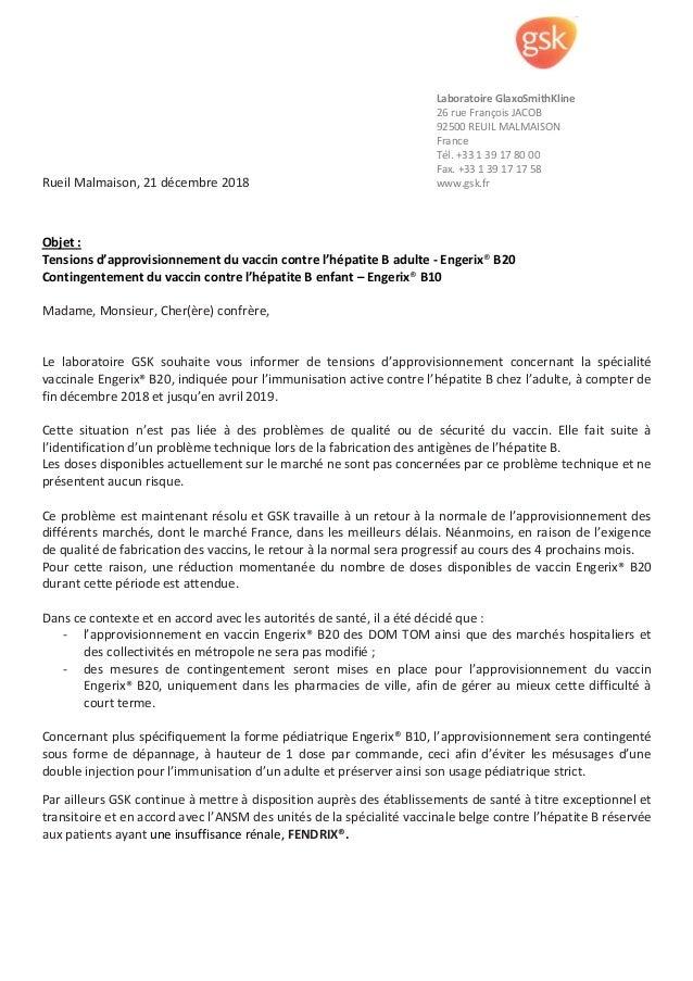 Rueil Malmaison, 21 décembre 2018 Objet : Tensions d'approvisionnement du vaccin contre l'hépatite B adulte - Engerix® B20...