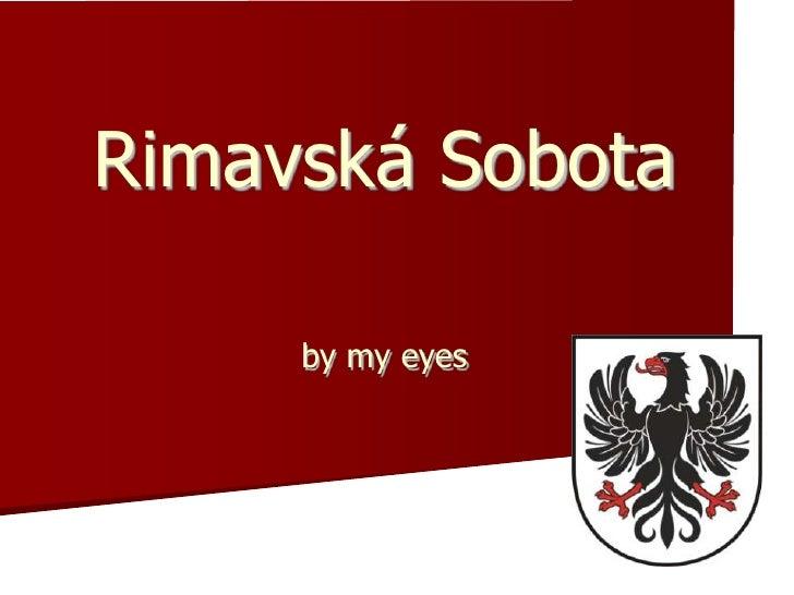 Rimavská Sobota     by my eyes