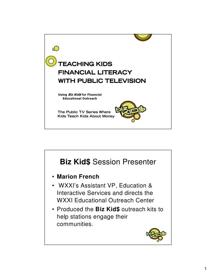 Biz Kid$ Session Presenter • Marion French • WXXI's Assistant VP, Education &   Interactive Services and directs the   WXX...