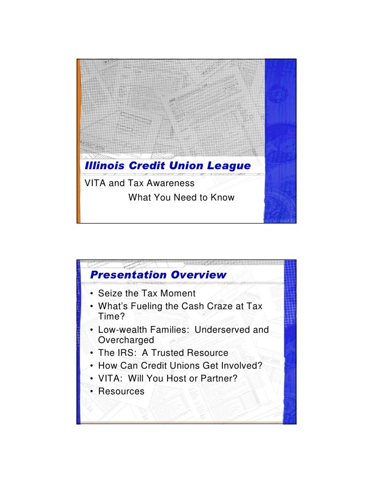 VITA and Tax Awareness          What You Need to Know      • Seize the Tax Moment  • What's Fueling the Cash Craze at Tax ...