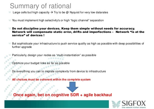 Summary of rational Large cells but high capacity Try to be @ Nyquist for very low datarates You must implement high selec...