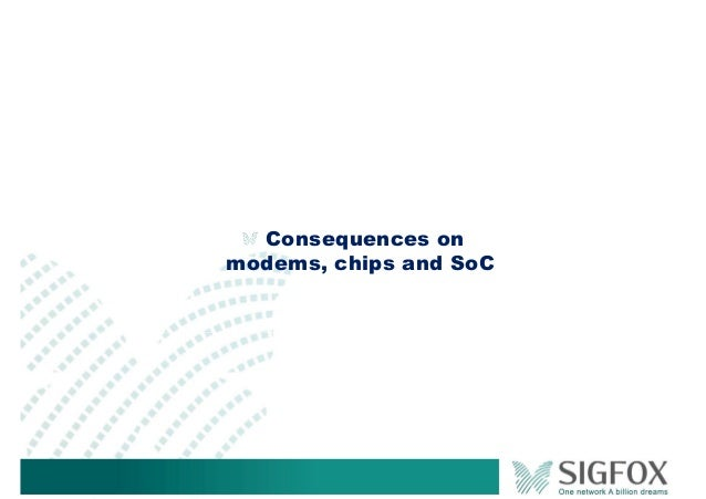 Consequences on modems, chips and SoC