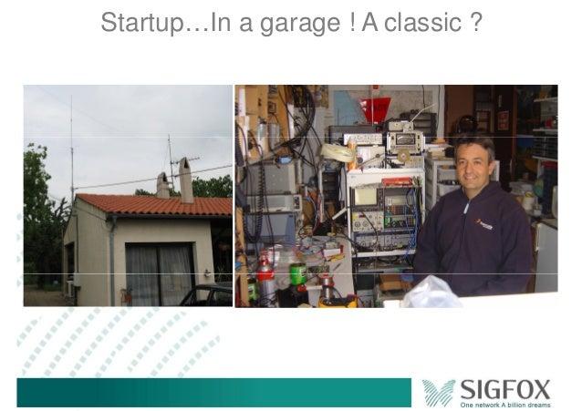 Startup…In a garage ! A classic ?