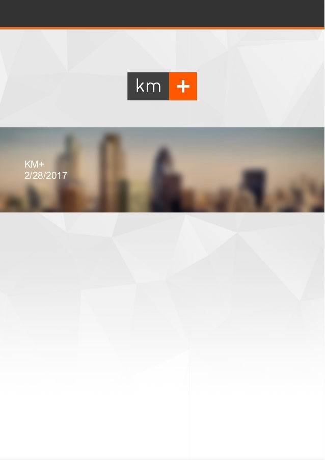 KM+ 2/28/2017