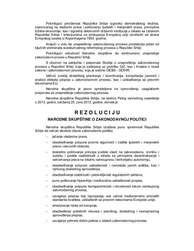 Potvrđujući privrženost Republike Srbije izgradnji demokratskog društva, zasnovanog na vladavini prava i poštovanju ljudsk...
