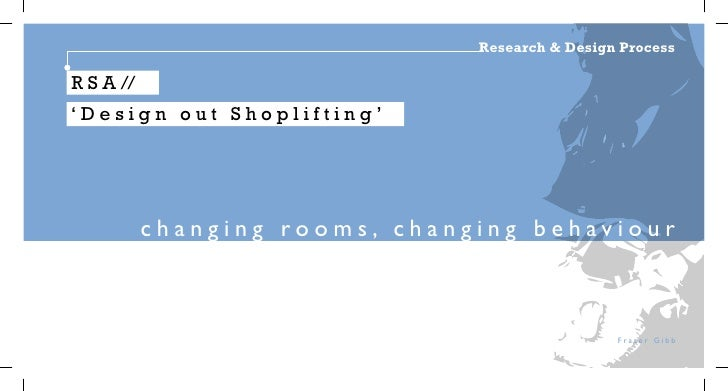 Research & Design ProcessR S A //'Design out Shoplifting'           changing rooms, changing behaviour                    ...