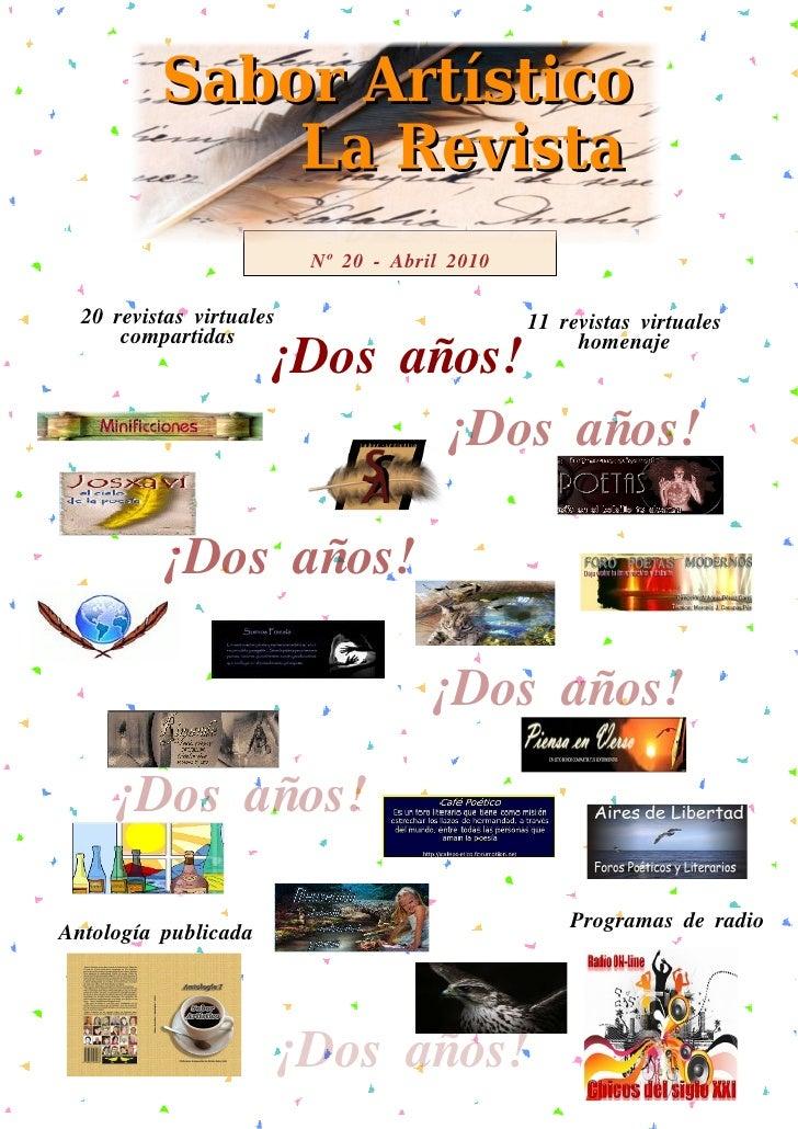 Nº 20 - Abril 2010    20 revistas virtuales                         11 revistas virtuales                       ¡Dos años!...