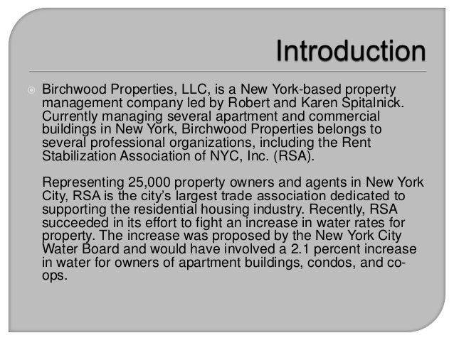  Birchwood Properties, LLC, is a New York-based property management company led by Robert and Karen Spitalnick. Currently...