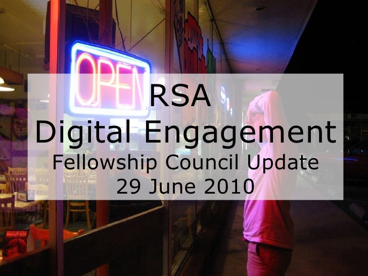 RSA  Digital Engagement Fellowship Council Update 29 June 2010