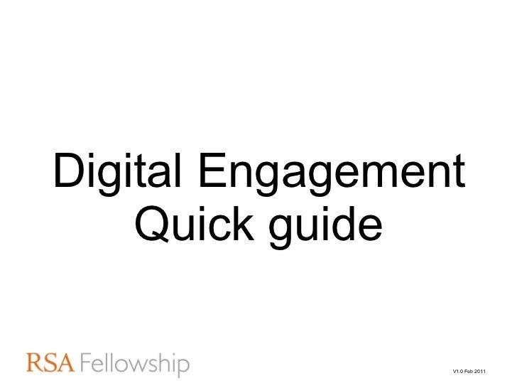 Digital Engagement Quick guide